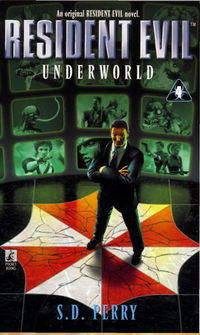 Perry S.d. - Resident Evil – Underworld